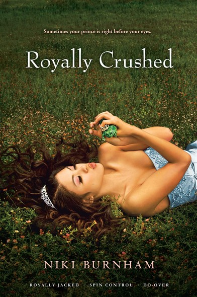 Royally Crushed : Royally Jacked; Spin Control; Do-Over