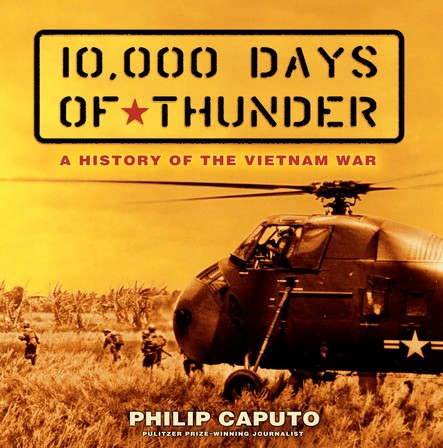10,000 Days of Thunder : A History of the Vietnam War