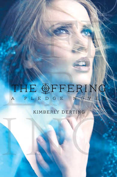 The Offering : A Pledge Novel