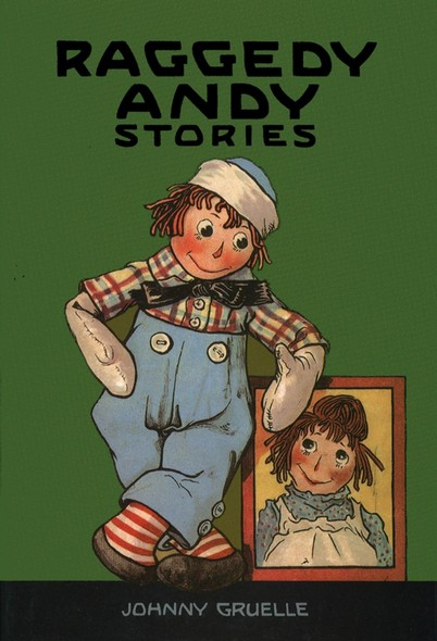 Raggedy Andy Stories : Introducing the Little Rag Brother of Raggedy Ann