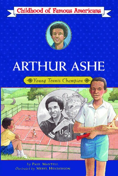 Arthur Ashe : Young Tennis Champion