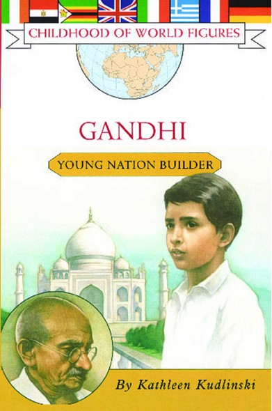 Gandhi : Young Nation Builder