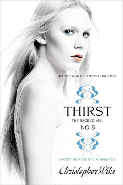Thirst No. 5 : The Sacred Veil