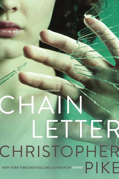 Chain Letter : Chain Letter; The Ancient Evil