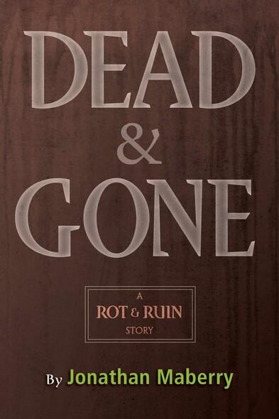 Dead & Gone