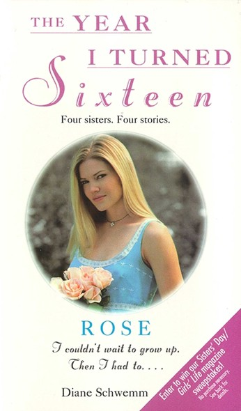 Rose : The Year I Turned Sixteen