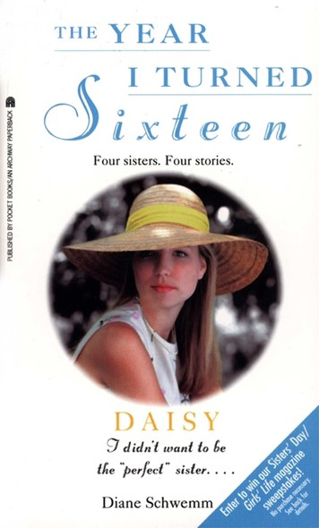 Daisy : The Year I Turned Sixteen