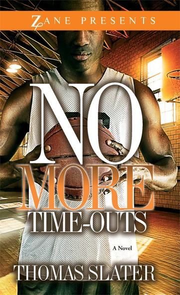 No More Time-Outs : A Novel