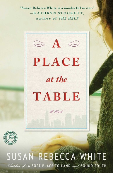 A Place at the Table : A Novel