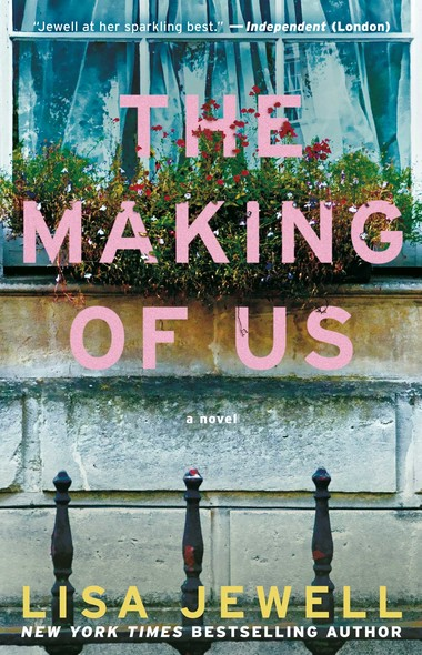 The Making of Us : A Novel
