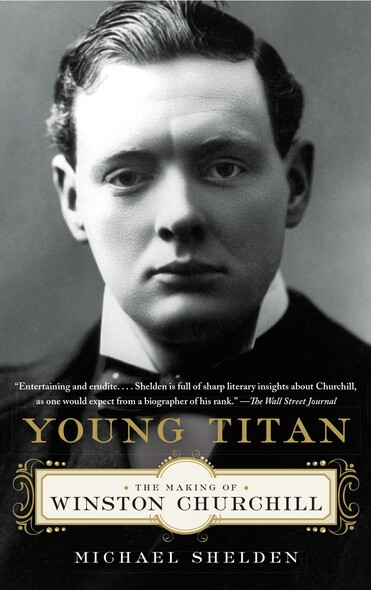 Young Titan : The Making of Winston Churchill