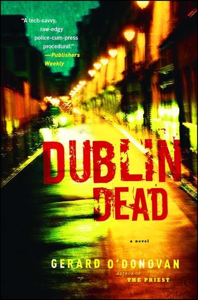 Dublin Dead : A Novel