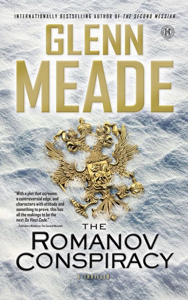 The Romanov Conspiracy : A Thriller