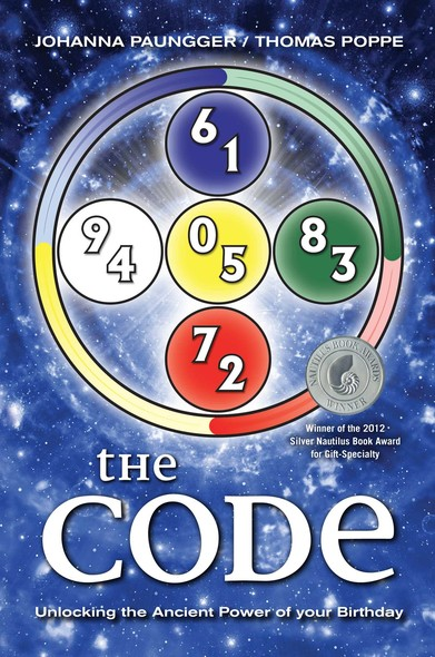The Code : Unlocking the Ancient Power of Your Birthday