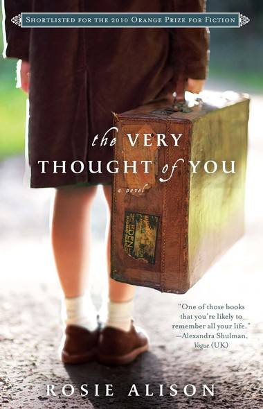 The Very Thought of You : A Novel