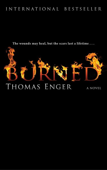 Burned : A Novel