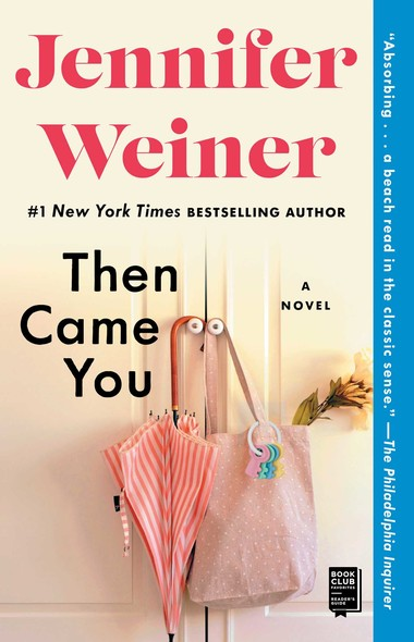 Then Came You : A Novel
