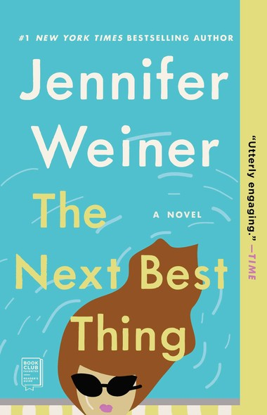 The Next Best Thing : A Novel