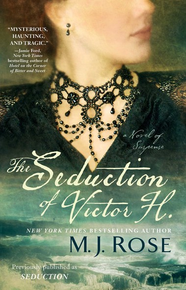 The Seduction of Victor H. : A Novel of Suspense
