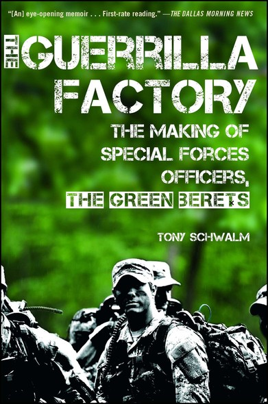 The Guerrilla Factory : The Making of Special Forces Officers, the Green Berets