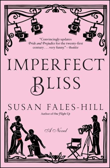 Imperfect Bliss : A Novel