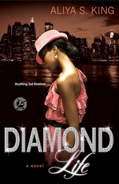 Diamond Life : A Novel
