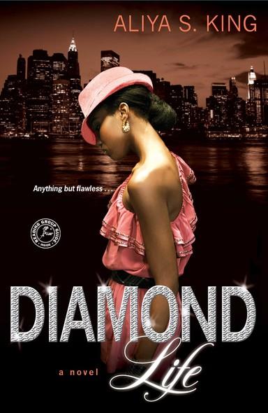 Diamond Life : A Novel
