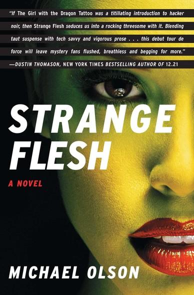 Strange Flesh : A Novel