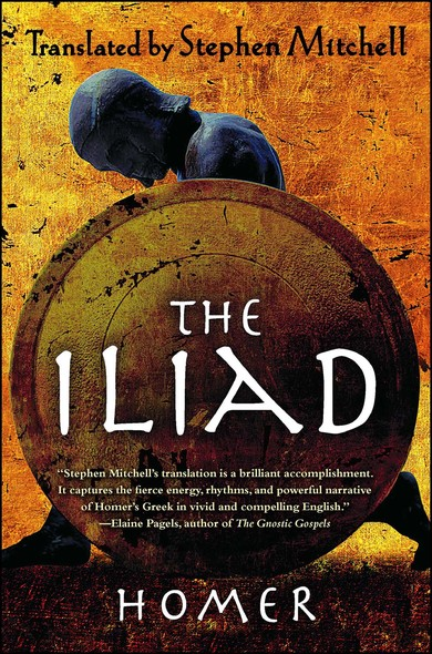 The Iliad : (The Stephen Mitchell Translation)