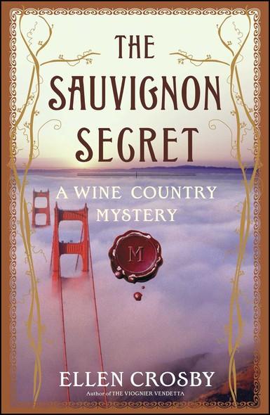 The Sauvignon Secret : A Wine Country Mystery