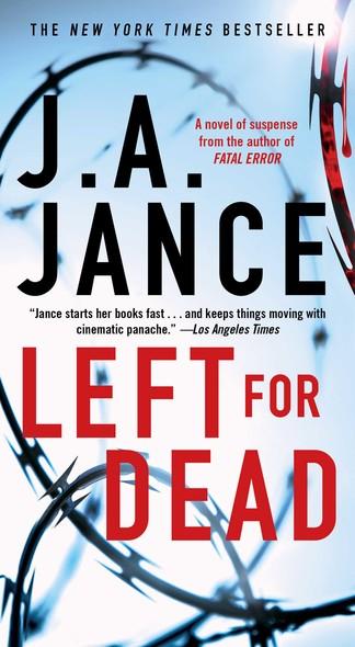 Left for Dead : A Novel