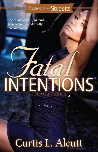 Fatal Intentions : Sins of a Siren 2
