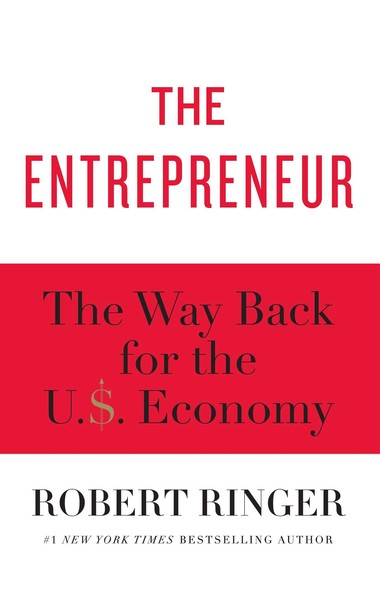 The Entrepreneur : The Way Back for the U.S. Economy
