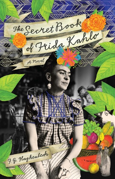 The Secret Book of Frida Kahlo : A Novel