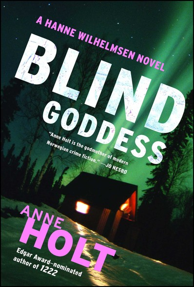 Blind Goddess : Hanne Wilhelmsen Book One