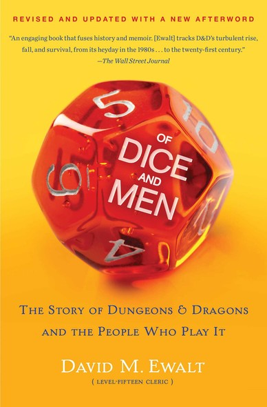 Of Dice and Men : The Story of Dungeons & Dragons and The People Who