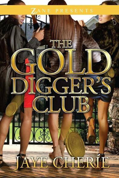 The Golddigger's Club : A Novel