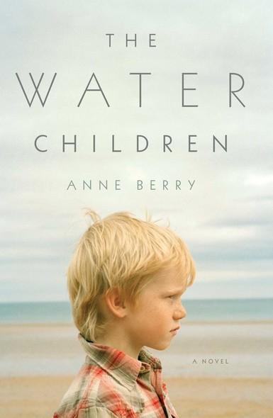 The Water Children : A Novel