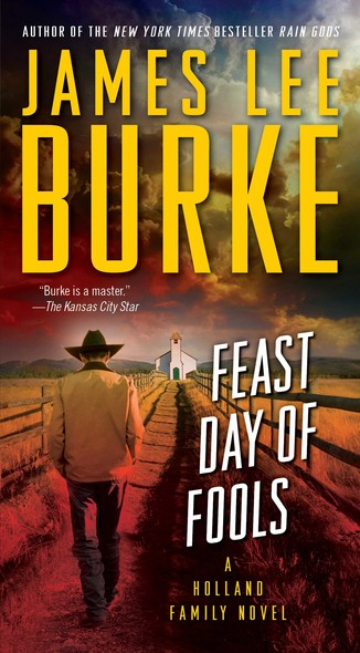 Feast Day of Fools : A Novel