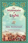 The Mountain of Light : A Novel