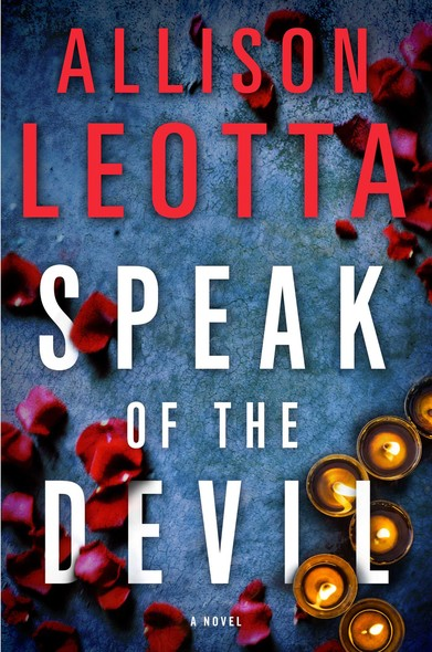 Speak of the Devil : A Novel