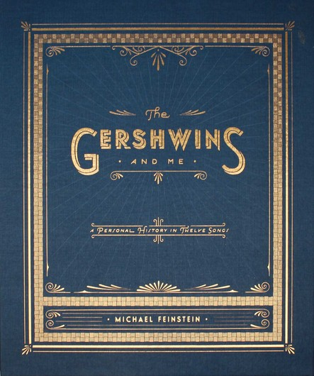 The Gershwins and Me : A Personal History in Twelve Songs