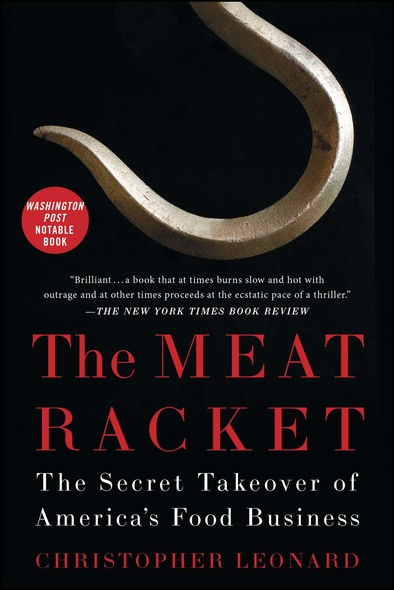 The Meat Racket : The Secret Takeover of America's Food Business