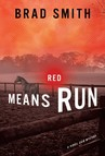 Red Means Run : A Novel