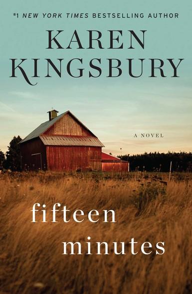 Fifteen Minutes : A Novel