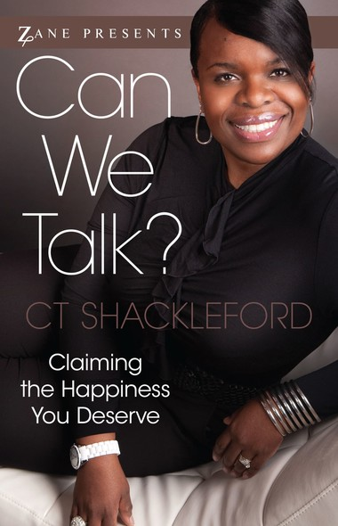 Can We Talk? : Claiming the Happiness That You Deserve
