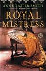 Royal Mistress : A Novel