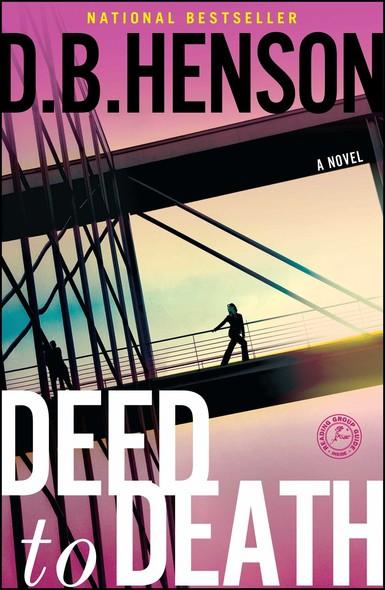 Deed to Death : A Novel