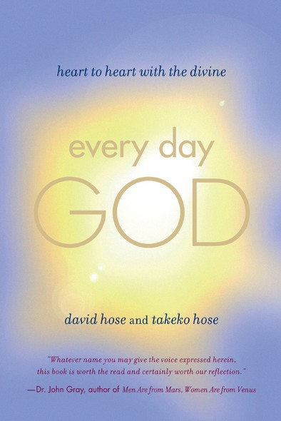 Every Day God : Heart to Heart with the Divine