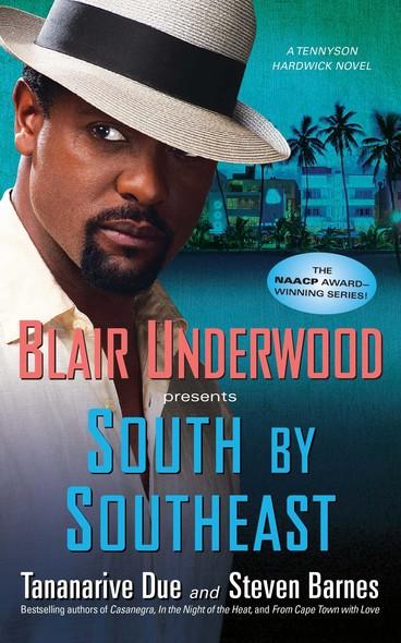 South by Southeast : A Tennyson Hardwick Novel